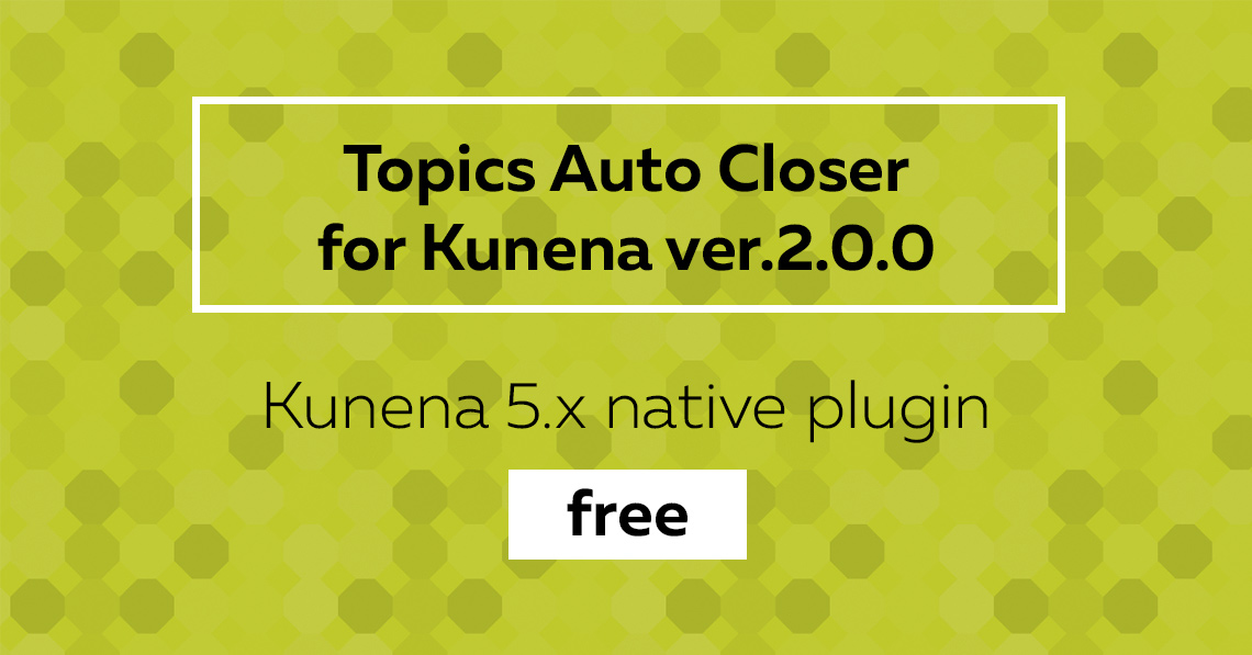 Topics Auto Closer ver. 2.0.0: compatible to Kunena 5 and free now